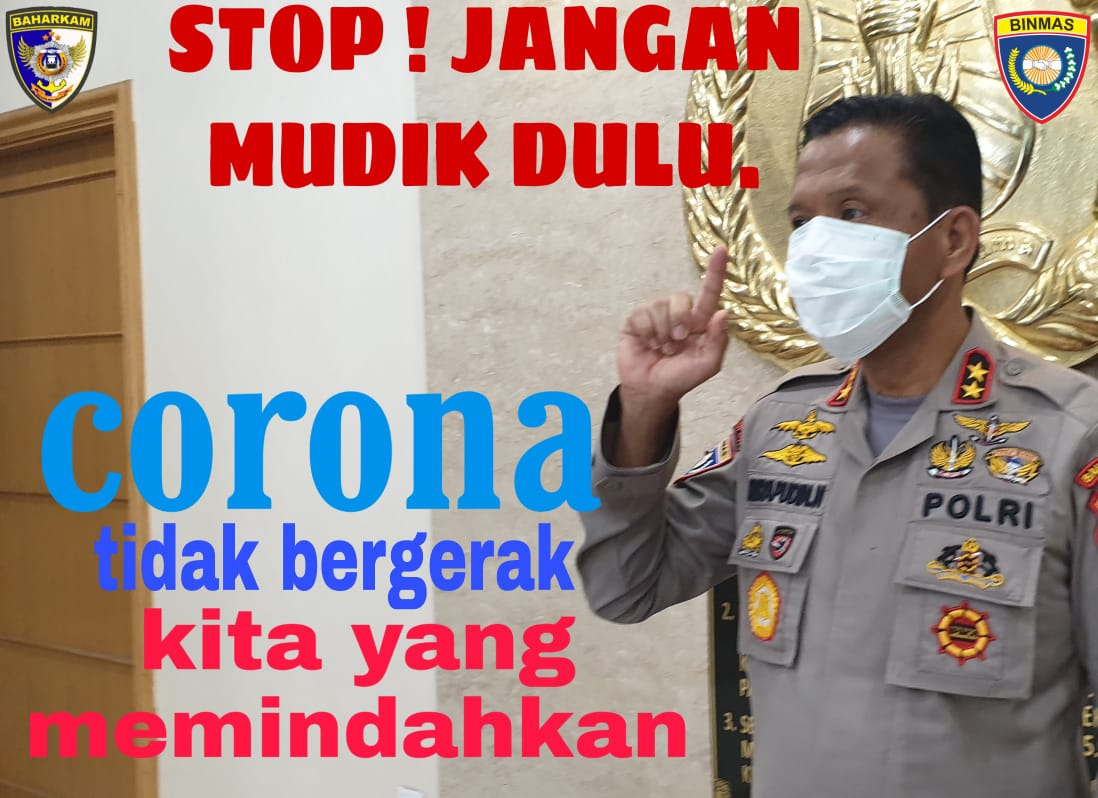 STOP ! JANGAN MUDIK DULU