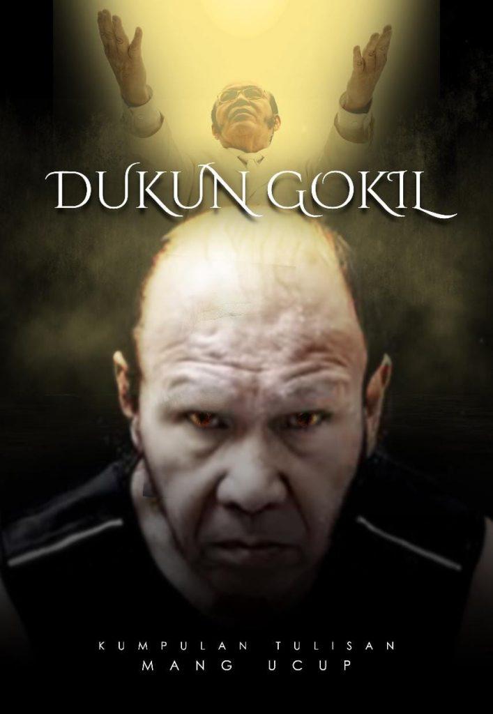 Telah Terbit! Buku Dukun Gokil yang Menggairahkan
