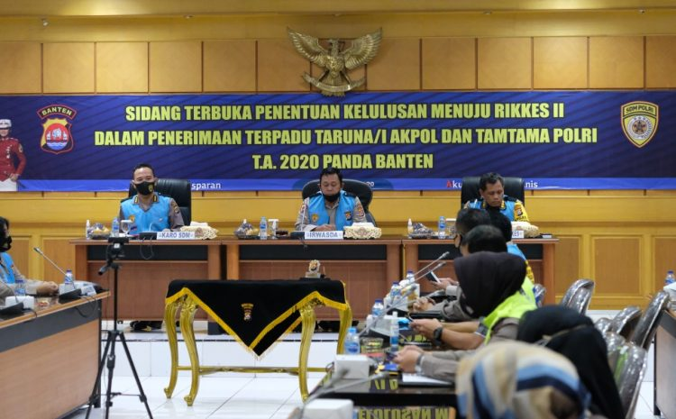Polda Banten Gelar Sidang Terbuka Penentuan Kelulusan Rikkes I Calon Taruna Akpol Dan Tamtama Polri TA 2020