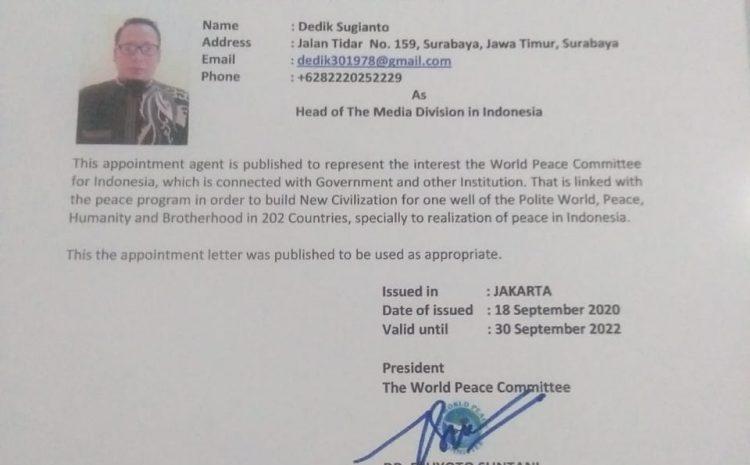 Presiden Dunia The World Peace Committee Mengangkat Dedik Sugianto Sebagai Kepala Divisi Media Di Indonesia
