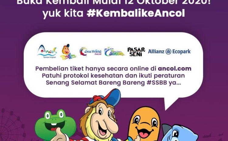 """Wisata Ancol kembali Dibuka Untuk Umum Dengan Slogan """"SSBB"""""""