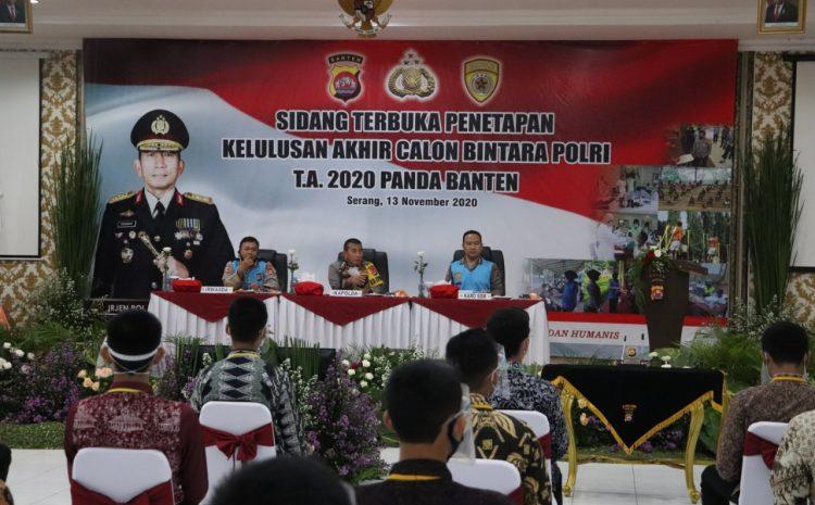 Kapolda Banten Umumkan Kelulusan Test Bintara Polri TA. 2020 : Masuk Polri Gratis
