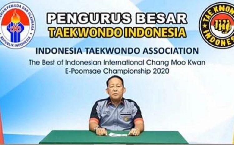 Ketua Umum PBTI Buka Kejuaraan Internasional Taekwondo E – Pommsae Championships 2020