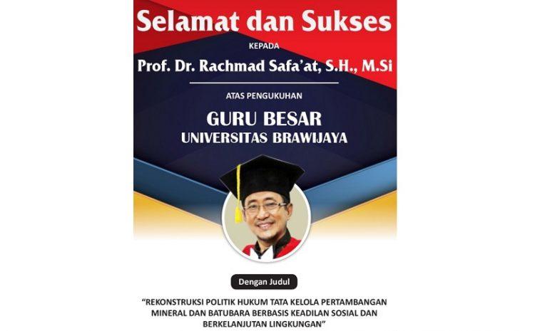 Rachmat Safa'at Resmi Dikukuhkan Sebagai Guru Besar UB Malang